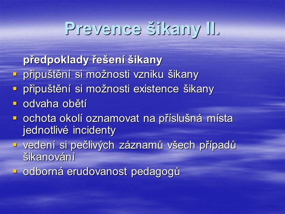 Prevence šikany II.