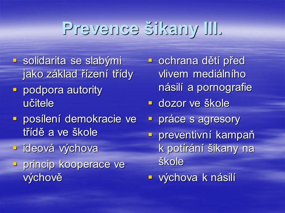 Prevence šikany III.