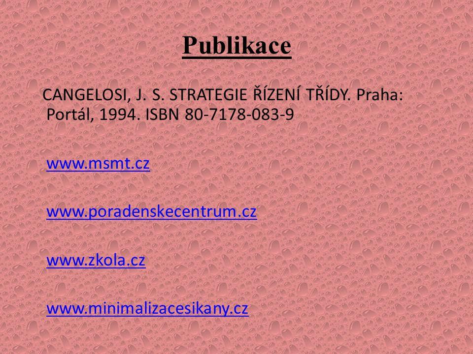 Publikace CANGELOSI, J. S. STRATEGIE ŘÍZENÍ TŘÍDY.