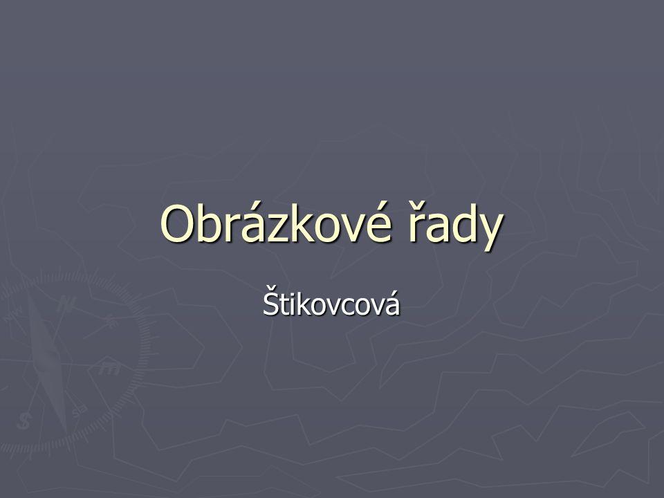 Obrázkové řady Štikovcová