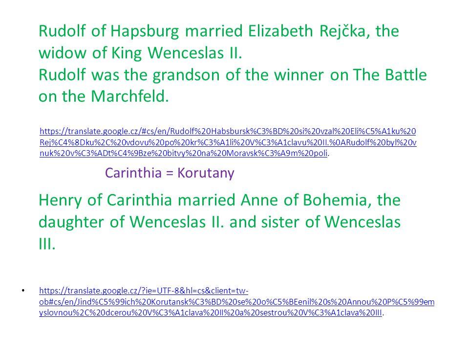 Vymření Přemyslovců Nakonec byl dojednán sňatek syna římského císaře (1310).