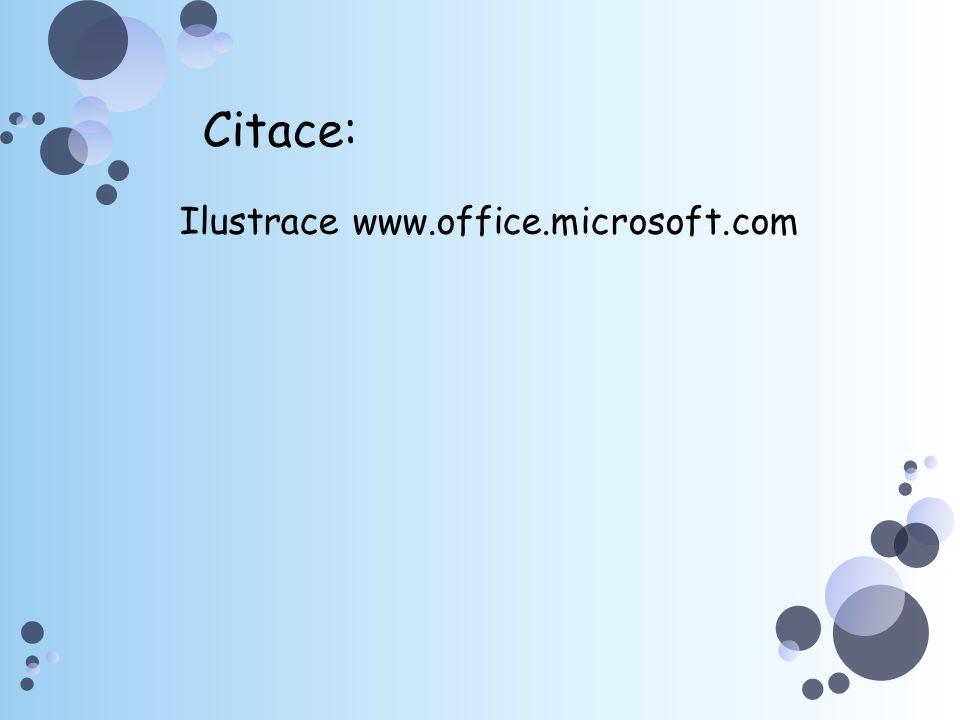 Citace: Ilustrace www.office.microsoft.com