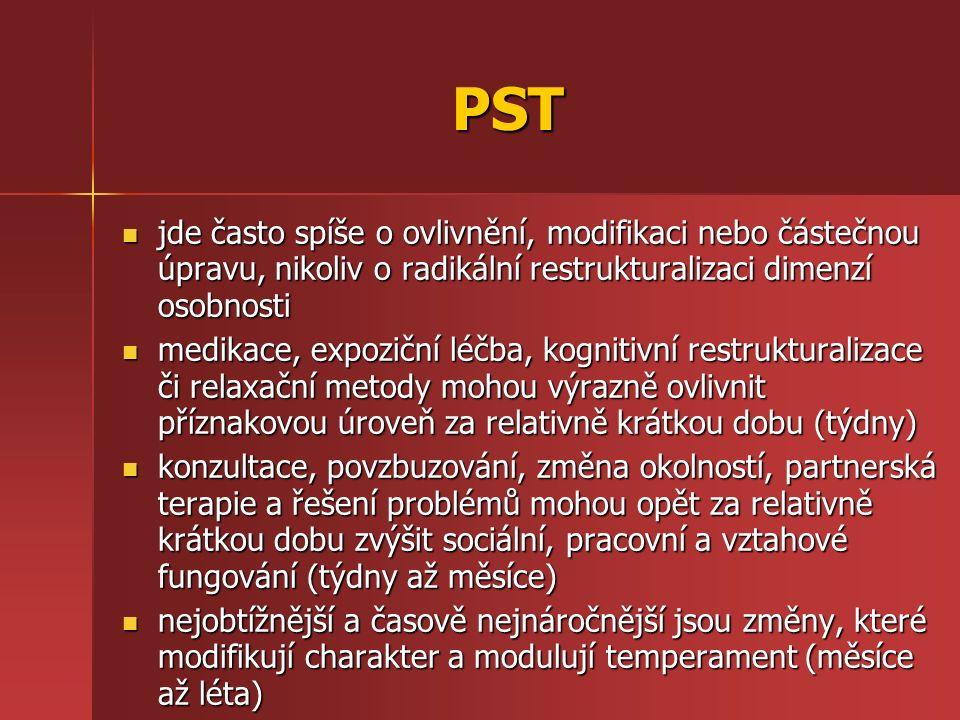 PST jde často spíše o ovlivnění, modifikaci nebo částečnou úpravu, nikoliv o radikální restrukturalizaci dimenzí osobnosti jde často spíše o ovlivnění