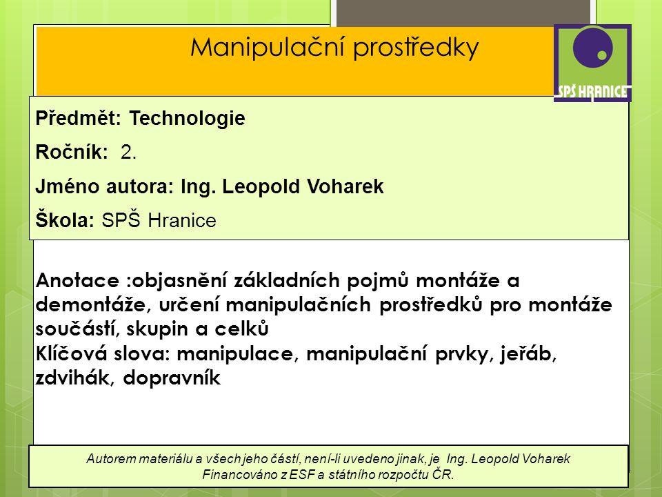 Manipulační prostředky Předmět: Technologie Ročník: 2.
