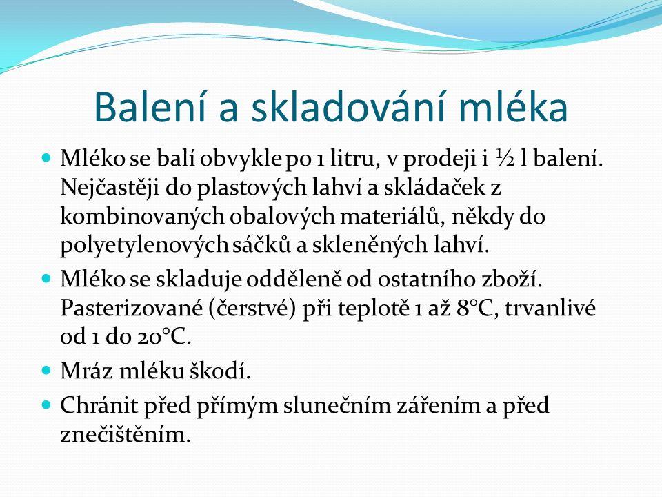 Otázky k opakování 1) Co je to mléko.2) Charakterizujte složení mléka.