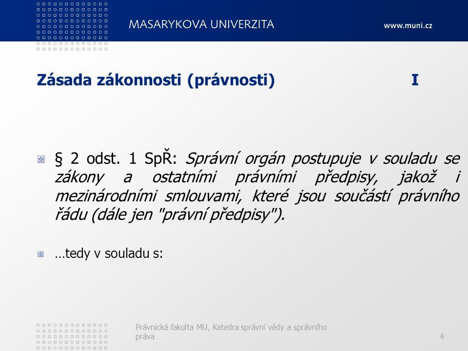 Zásada zákonnosti (právnosti)I § 2 odst.
