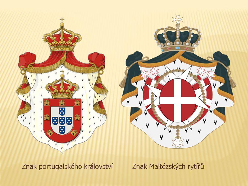 Znak portugalského královstvíZnak Maltézských rytířů