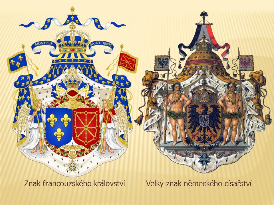 Znak francouzského královstvíVelký znak německého císařství