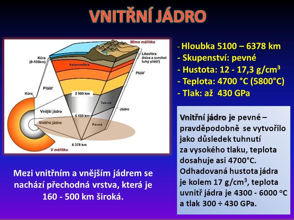Vnitřní jádro j je pevné – pravděpodobně se vytvořilo jako důsledek tuhnutí za vysokého tlaku, teplota dosahuje asi 4700°C. Odhadovaná hustota jádra j
