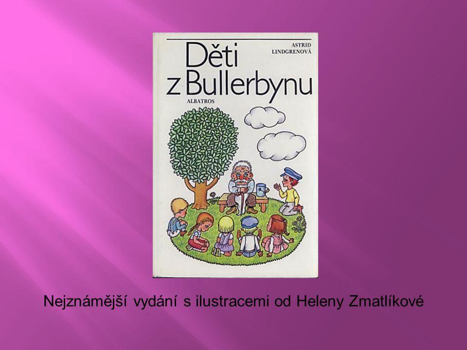 Nejznámější vydání s ilustracemi od Heleny Zmatlíkové