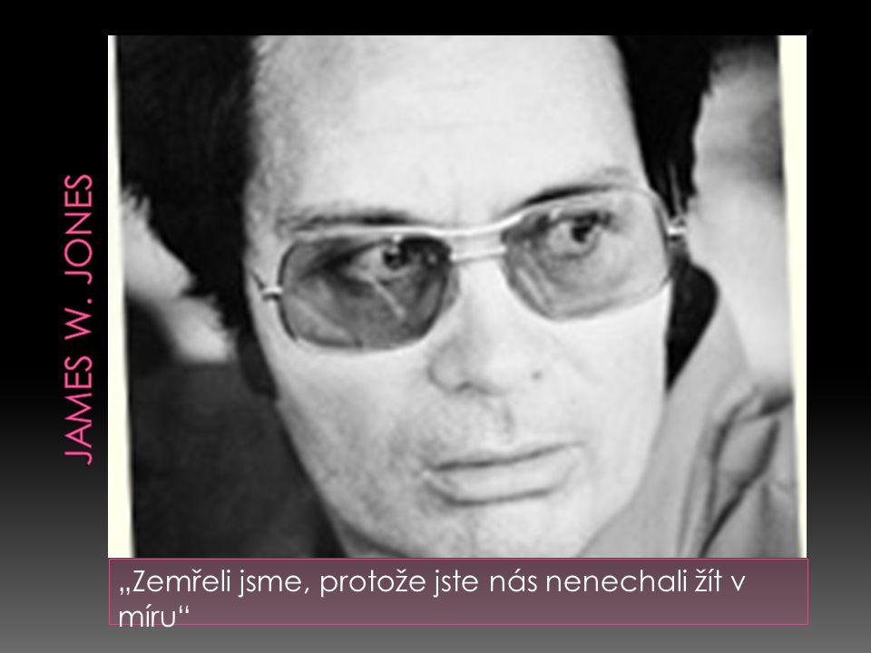 """""""Zemřeli jsme, protože jste nás nenechali žít v míru"""