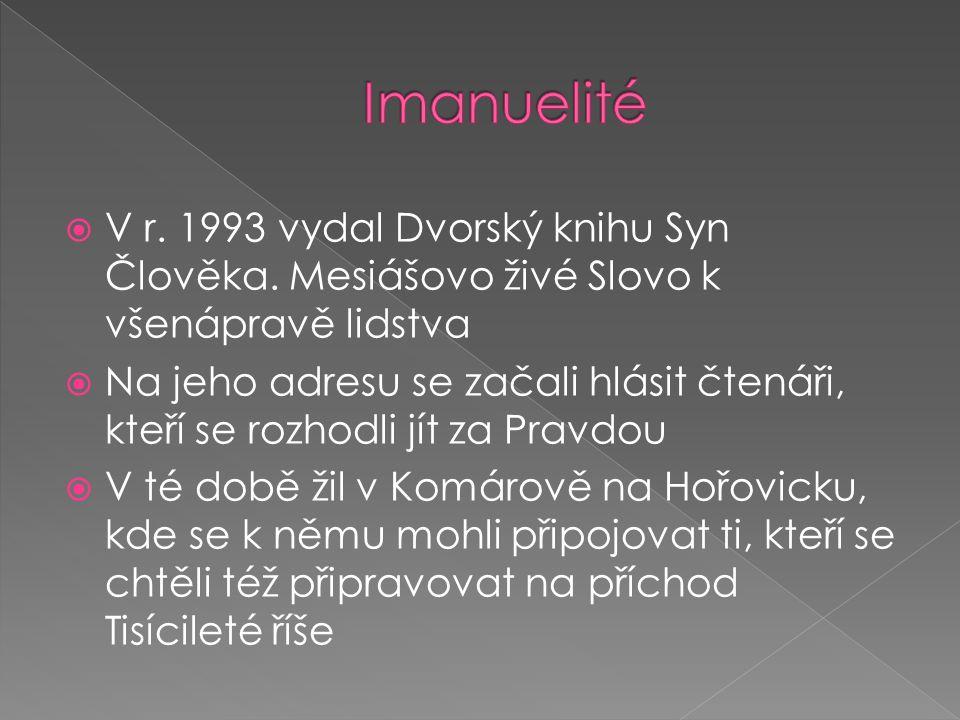  V r. 1993 vydal Dvorský knihu Syn Člověka.