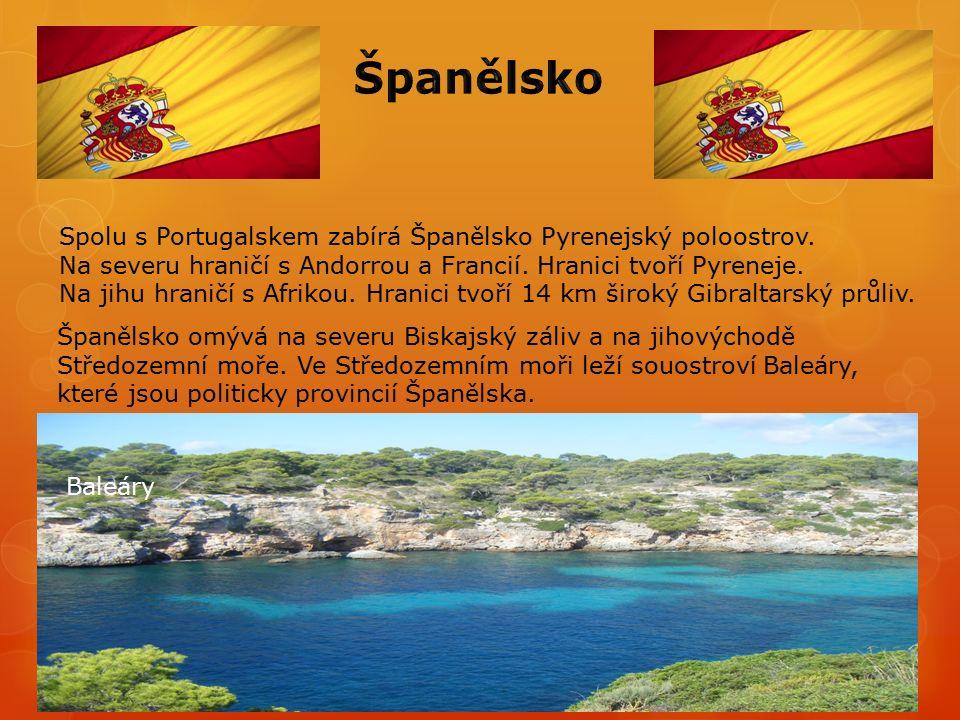 Spolu s Portugalskem zabírá Španělsko Pyrenejský poloostrov.