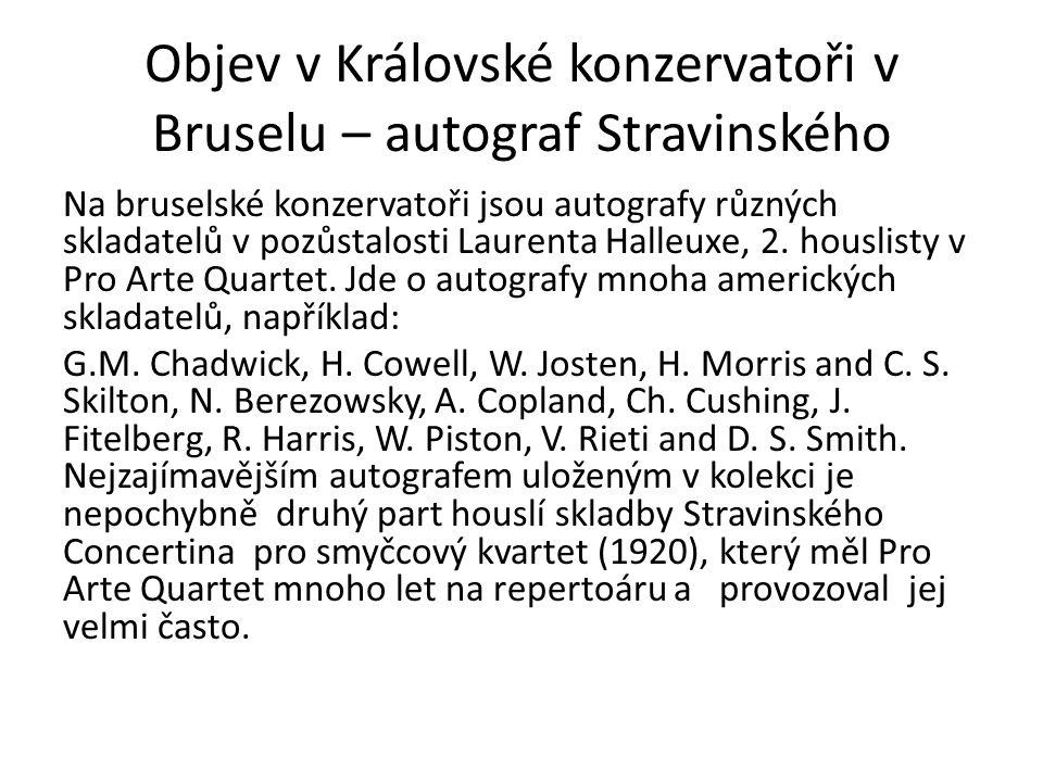 Objev v Královské konzervatoři v Bruselu – autograf Stravinského Na bruselské konzervatoři jsou autografy různých skladatelů v pozůstalosti Laurenta Halleuxe, 2.