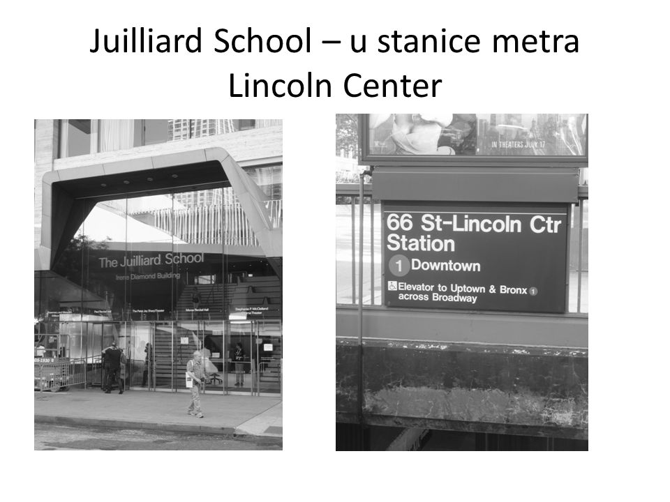 Juilliard School – u stanice metra Lincoln Center