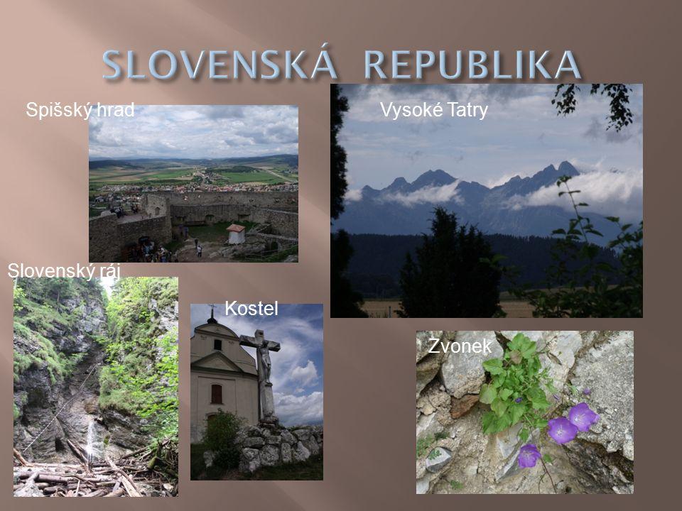Vysoké Tatry Zvonek Kostel Slovenský ráj Spišský hrad