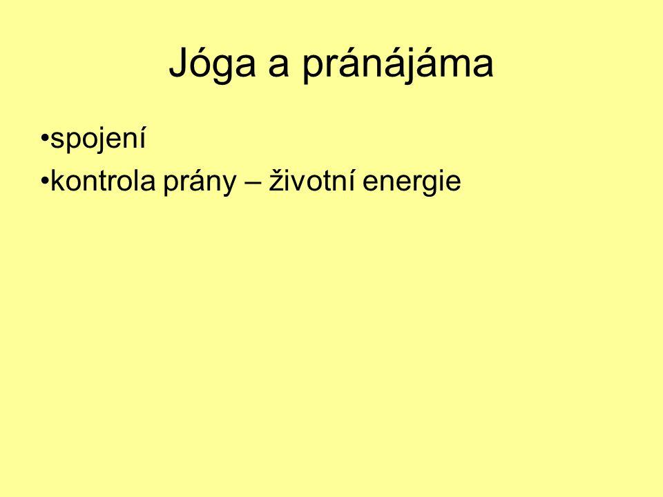 Jóga a pránájáma spojení kontrola prány – životní energie