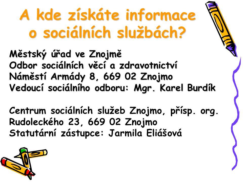 A kde získáte informace o sociálních službách.