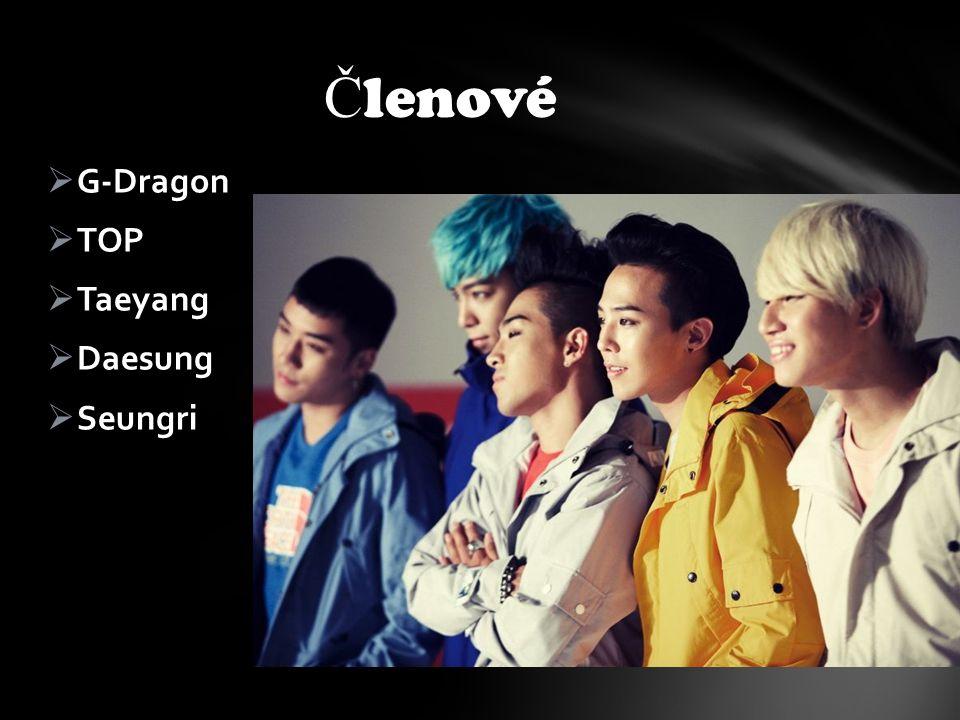  G-Dragon  TOP  Taeyang  Daesung  Seungri Č lenové