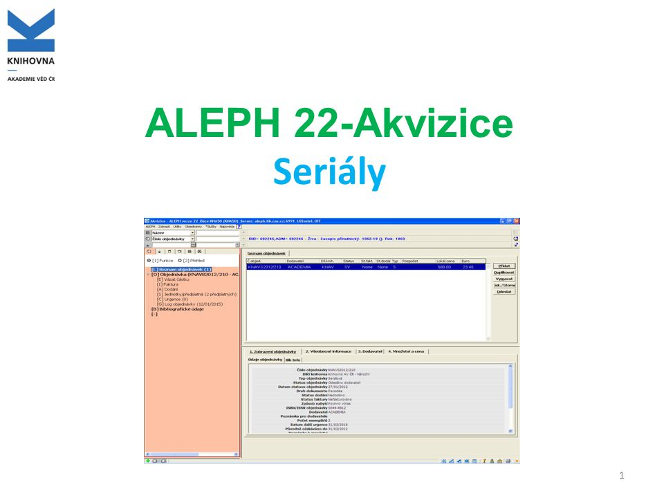 ALEPH 22-Akvizice Seriály 1
