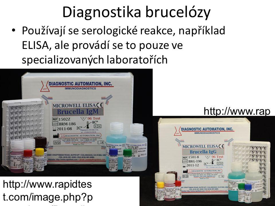 Diagnostika brucelózy Používají se serologické reakce, například ELISA, ale provádí se to pouze ve specializovaných laboratořích http://www.rapidtes t.com/image.php p =products/Brucella -IgM.jpg http://www.rap idtest.com/im age.php p=pr oducts/Brucell a-IgG.jpg