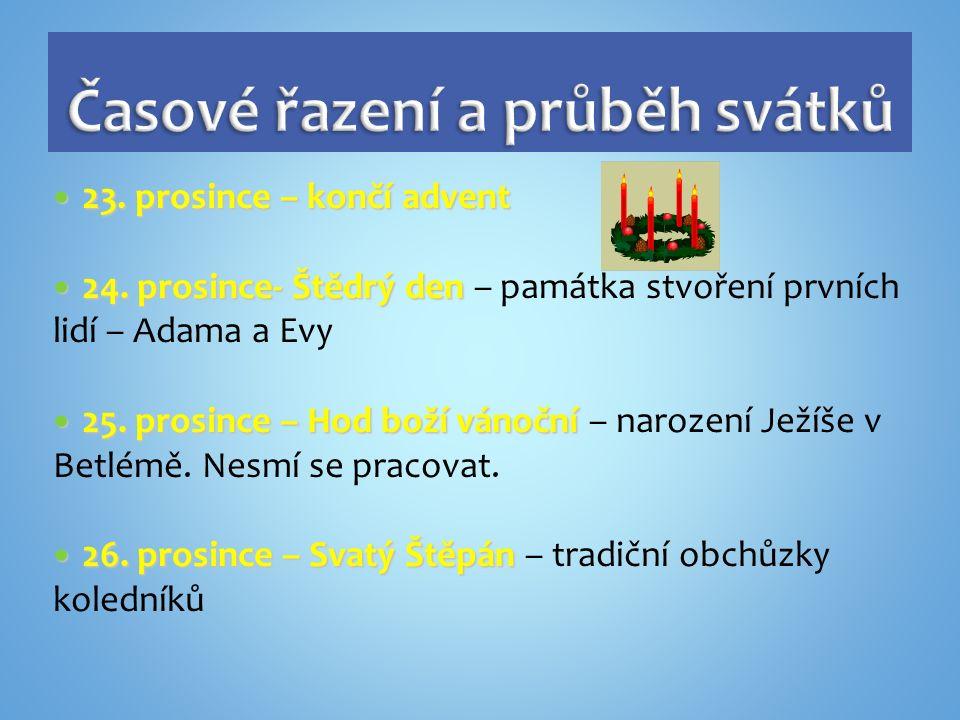 23. prosince – končí advent 23. prosince – končí advent 24.