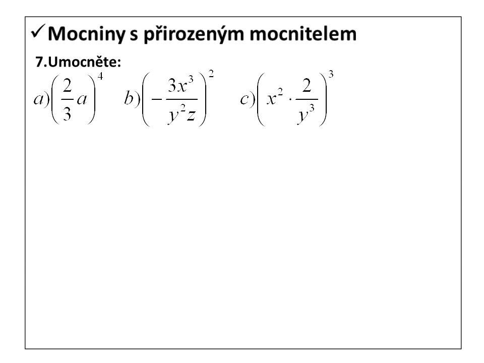 1.Od součtu výrazů 5x-7y+13, 3x-4y-5 odečtete jejich rozdíl.