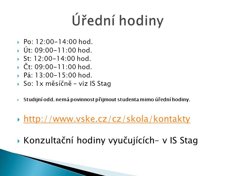  Po: 12:00-14:00 hod.  Út: 09:00-11:00 hod.  St: 12:00-14:00 hod.