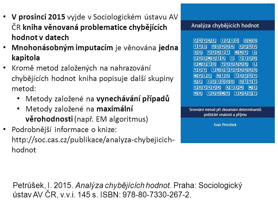 V prosinci 2015 vyjde v Sociologickém ústavu AV ČR kniha věnovaná problematice chybějících hodnot v datech Mnohonásobným imputacím je věnována jedna k