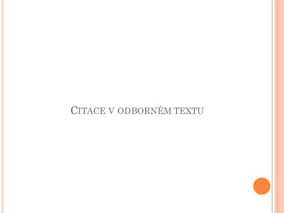 C ITACE V ODBORNÉM TEXTU