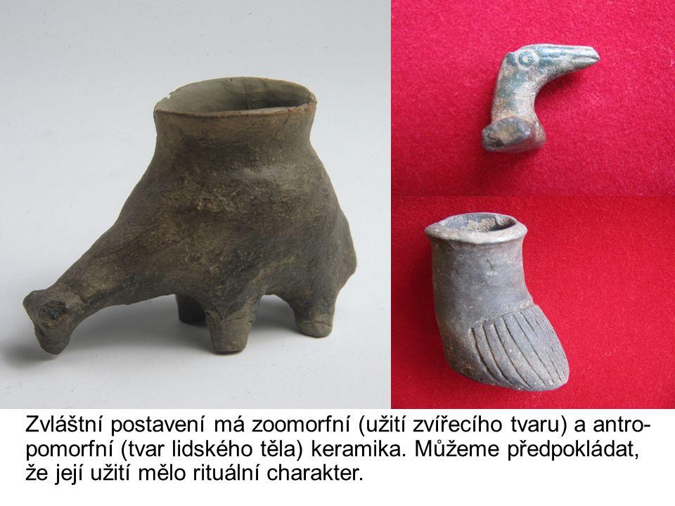 Zvláštní postavení má zoomorfní (užití zvířecího tvaru) a antro- pomorfní (tvar lidského těla) keramika.