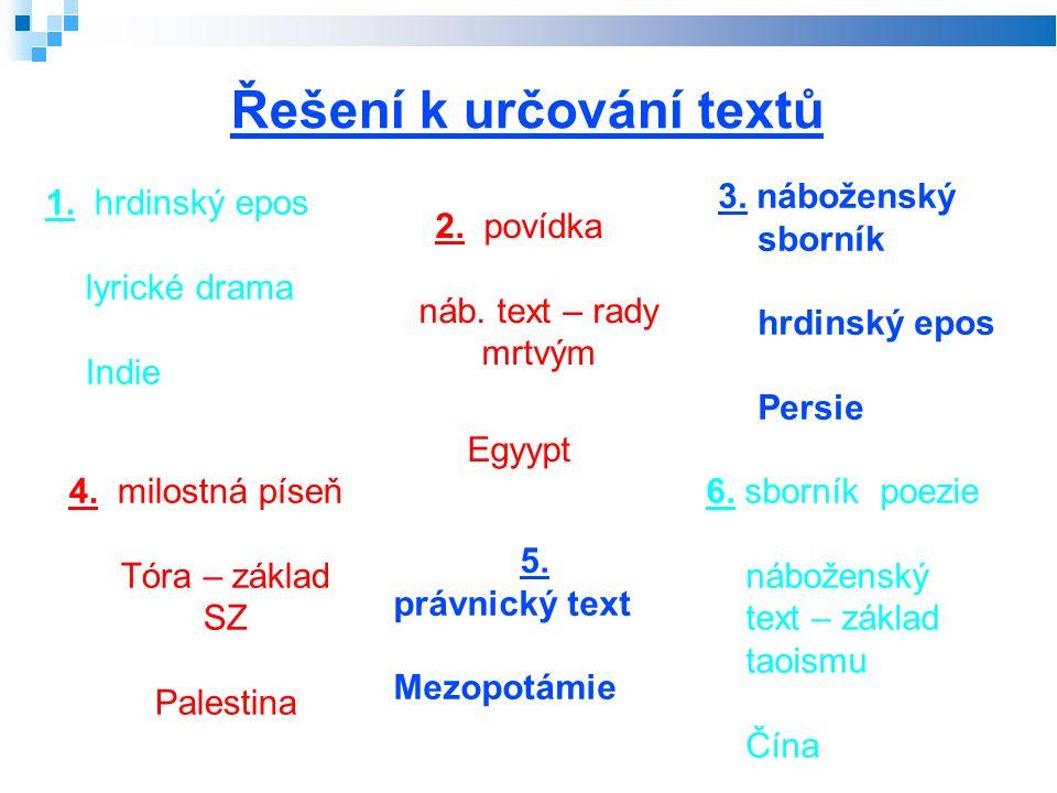 Zdroje: Prokop, Vladimír: Dějiny literatury od starověku do počátku 19.