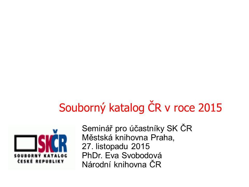 Seminář pro účastníky SK ČR Městská knihovna Praha, 27.