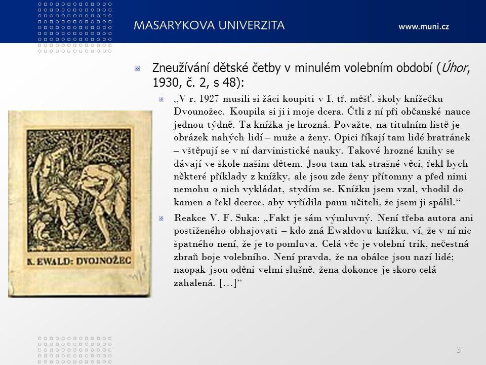 3 Zneužívání dětské četby v minulém volebním období (Úhor, 1930, č.