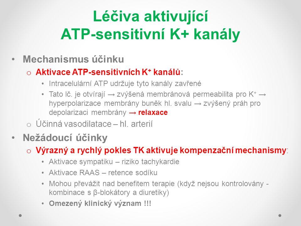 Léčiva aktivující ATP-sensitivní K+ kanály Mechanismus účinku o Aktivace ATP-sensitivních K + kanálů: Intracelulární ATP udržuje tyto kanály zavřené T