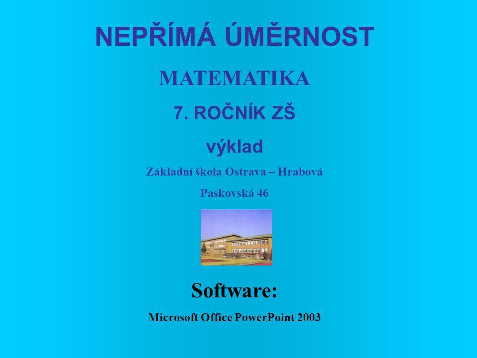 NEPŘÍMÁ ÚMĚRNOST MATEMATIKA 7.