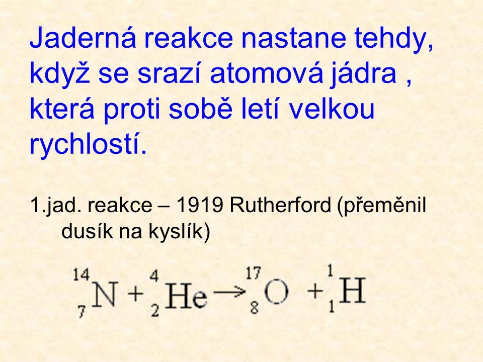 energie, která by se uvolnila při vytvoření 1 g helia z vodíku a neutronů, je 7000 000 MJ energie, která se uvolní spálením 1 kg uhlí v uhelné elektrárně, je 11 MJ zajímavost