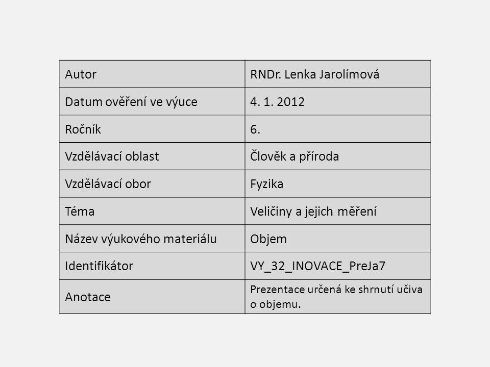 AutorRNDr. Lenka Jarolímová Datum ověření ve výuce4.