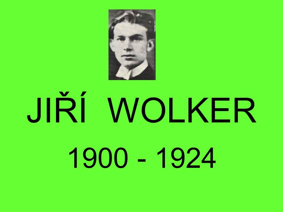 JIŘÍ WOLKER 1900 - 1924