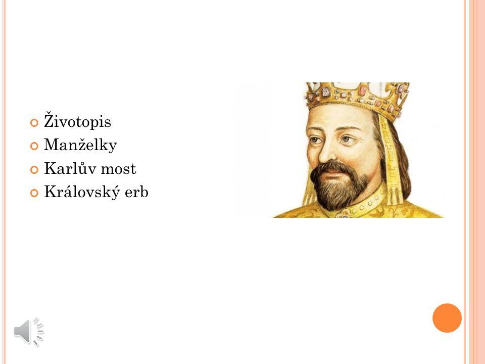 Ž IVOT K ARLA IV. Vojtěch Kubela