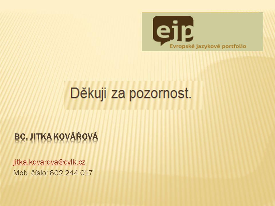jitka.kovarova@cvlk.cz Mob. číslo: 602 244 017