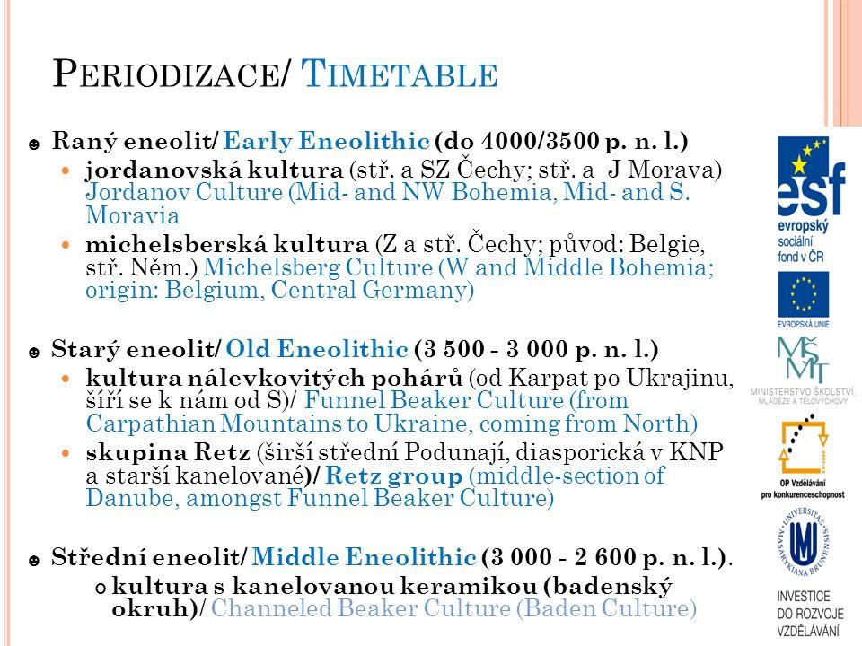 O ETZI mumie ♂ z Hauslabova sedla/ mummy from Hauslabjoch podle C 14 datace do 3350 – 3100 př.n.l./ according to carbon dating 3350 – 3100 BC patrně náležel k archeologické kultuře Remedello (rozšířena v sev.
