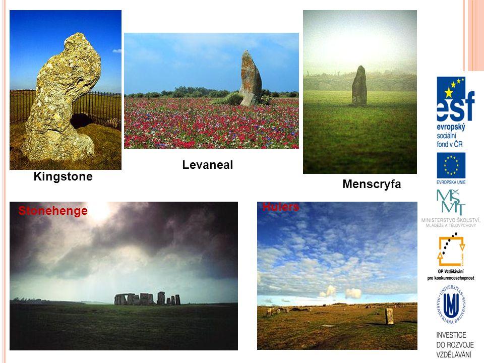 Kingstone Levaneal Menscryfa Stonehenge Hulers