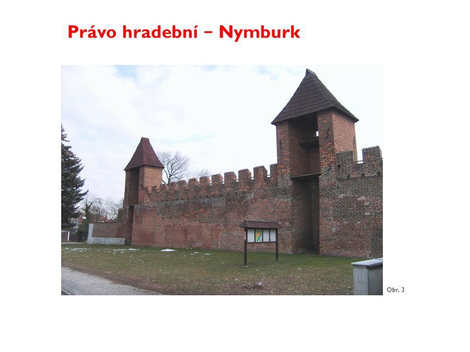 Právo hradební − Nymburk Obr. 3