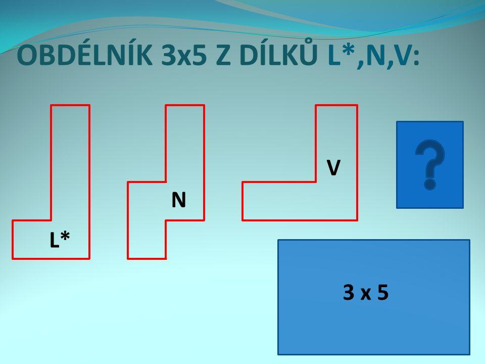OBDÉLNÍK 3x5 Z DÍLKŮ L*,N,V: 3 x 5 L*L* N V