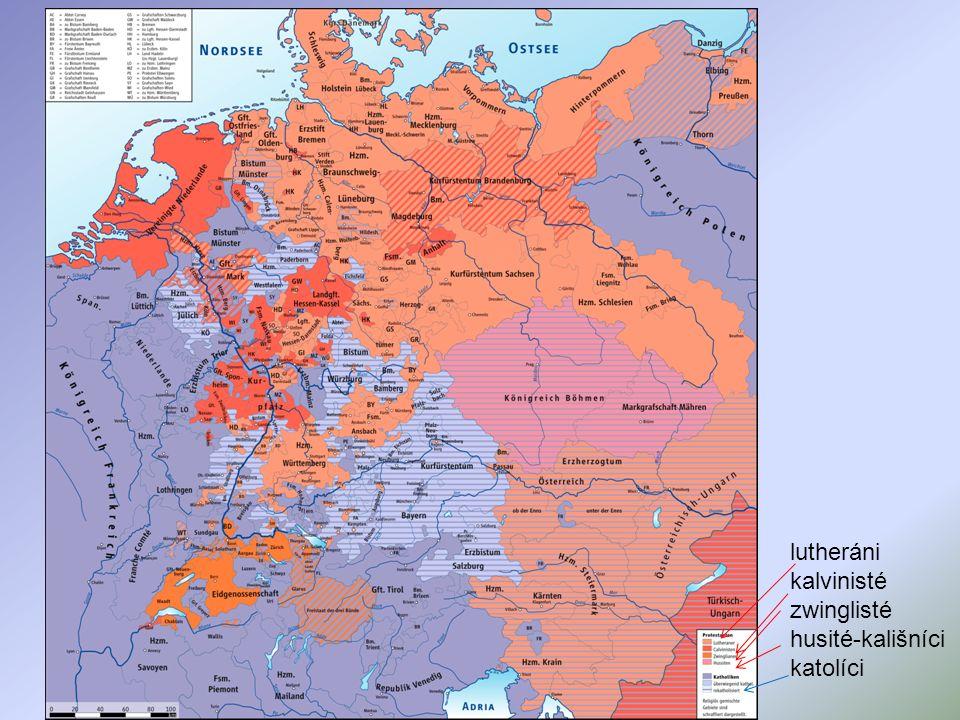 lutheráni kalvinisté zwinglisté husité-kališníci katolíci