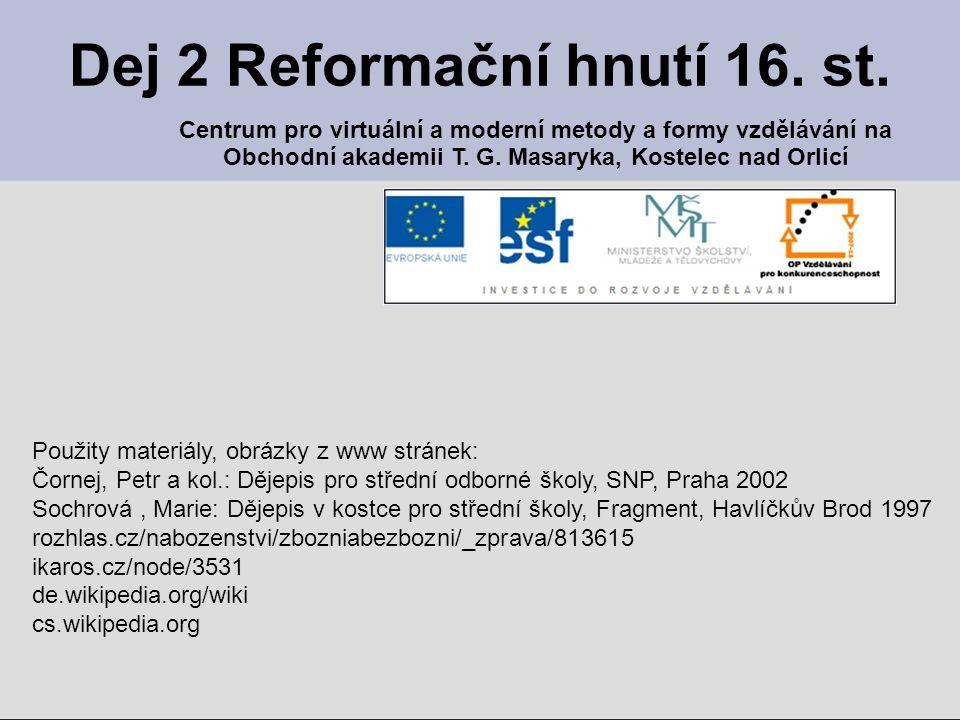 Dej 2 Reformační hnutí 16. st.