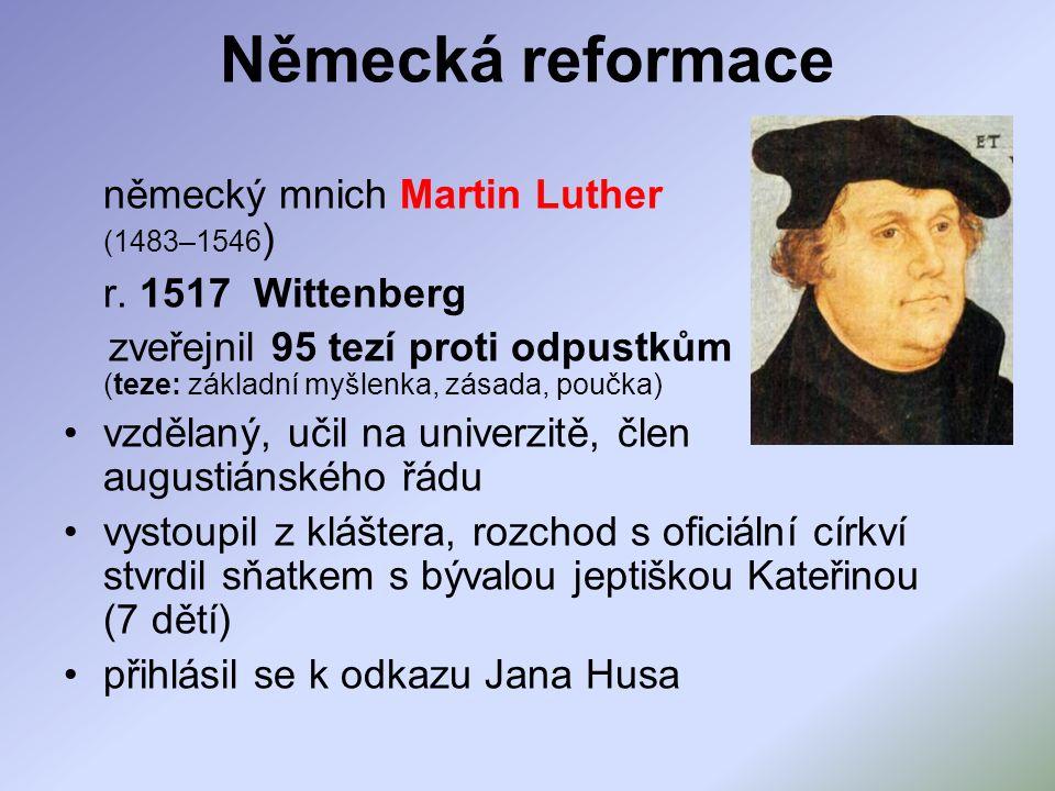 Německá reformace německý mnich Martin Luther (1483–1546 ) r.
