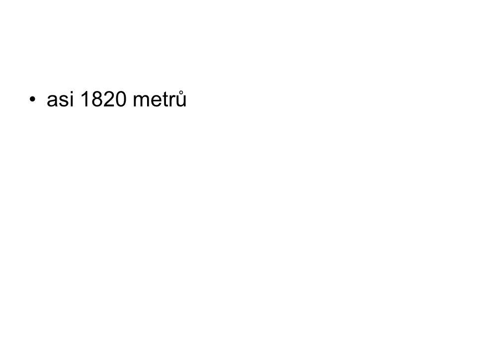 asi 1820 metrů
