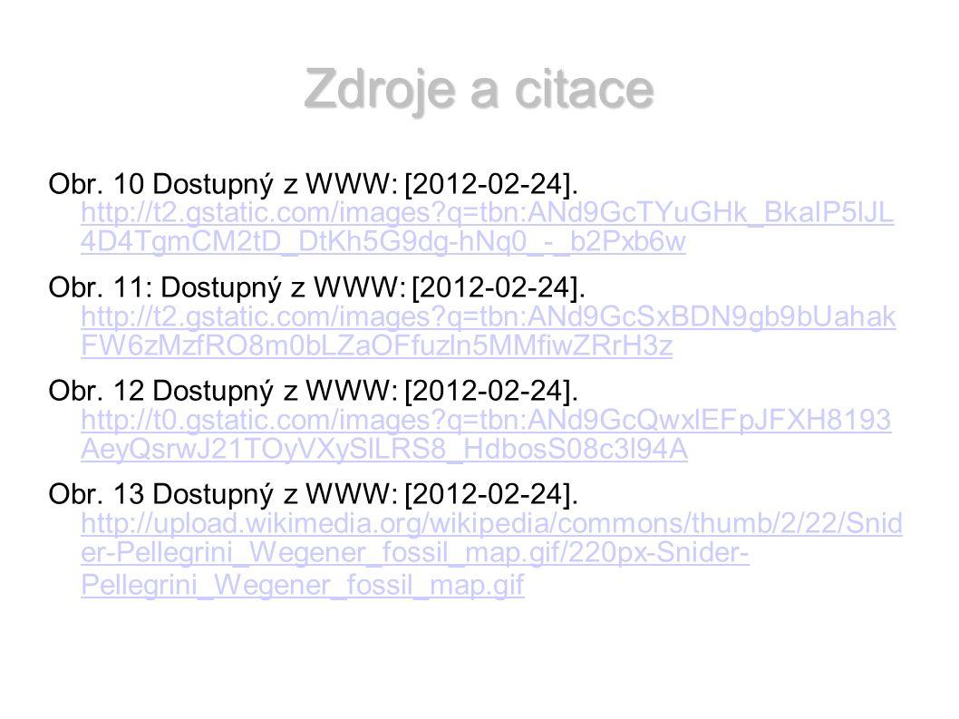 Zdroje a citace Obr. 10 Dostupný z WWW: [2012-02-24].